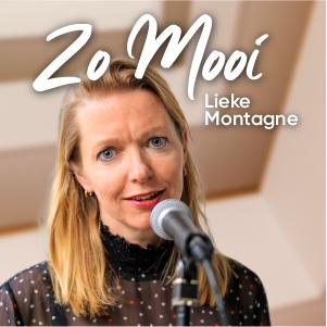 Cover single Zo Mooi - Lieke Montagne